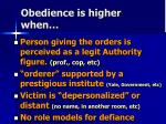 obedience is higher when