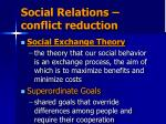 social relations conflict reduction
