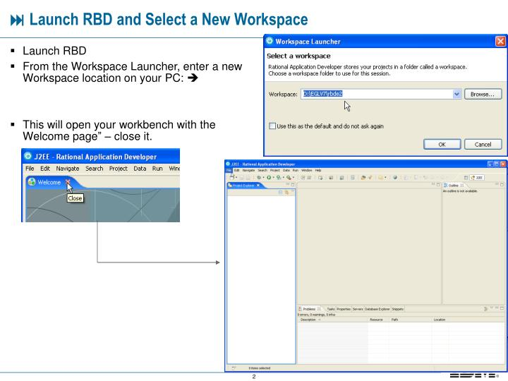 Launch rbd and select a new workspace