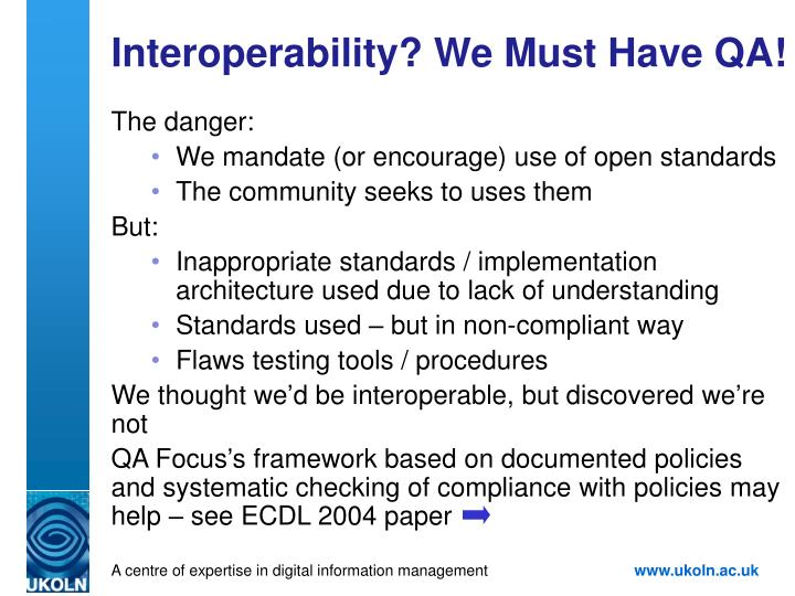 Interoperability? We Must Have QA!