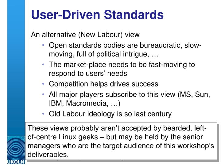 User-Driven Standards