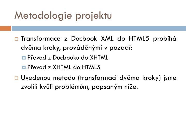 Metodologie projektu