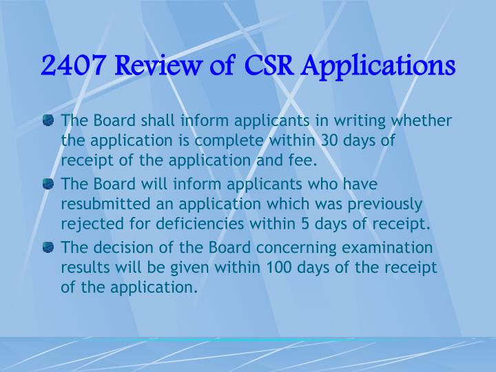 2407 Review of CSR Applications
