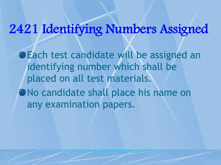 2421 Identifying Numbers Assigned