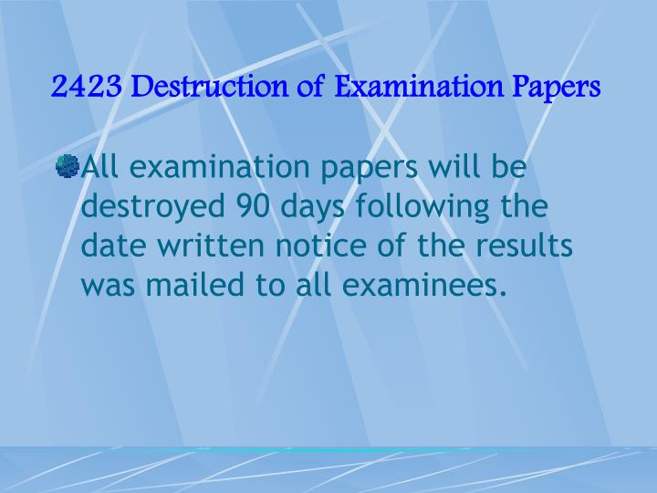 2423 Destruction of Examination Papers