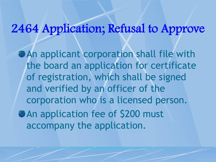 2464 Application; Refusal to Approve