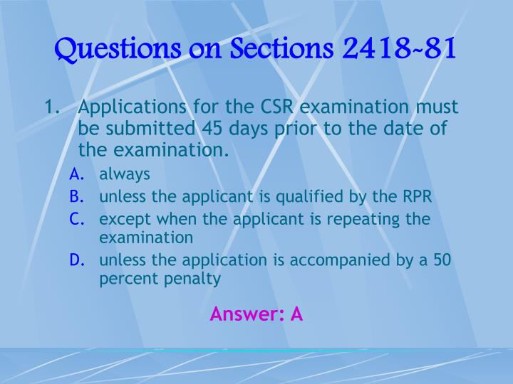 Questions on Sections 2418-81
