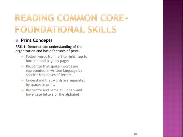 Reading COMMON CORE- FOUNDATIONAL SKILLS