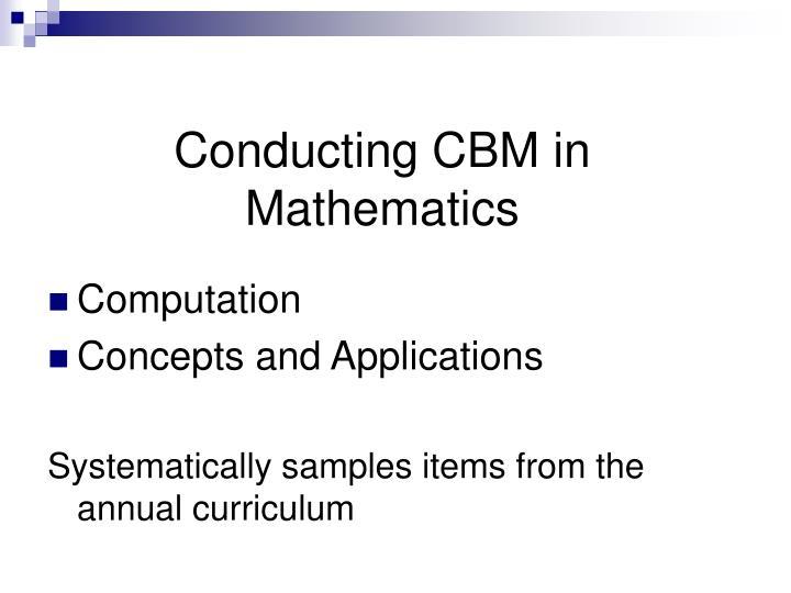 Conducting CBM in Mathematics