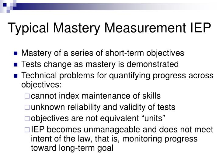 Typical Mastery Measurement IEP