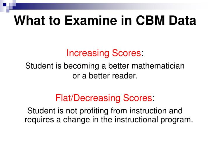 What to Examine in CBM Data