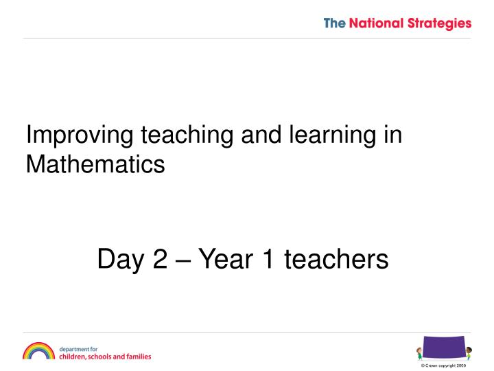 improving teaching and learning in mathematics n.