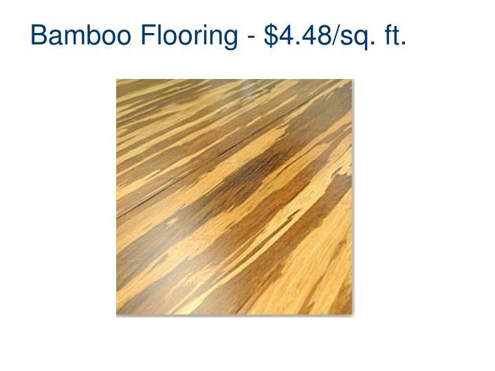 Bamboo Flooring - $4.48/sq. ft.