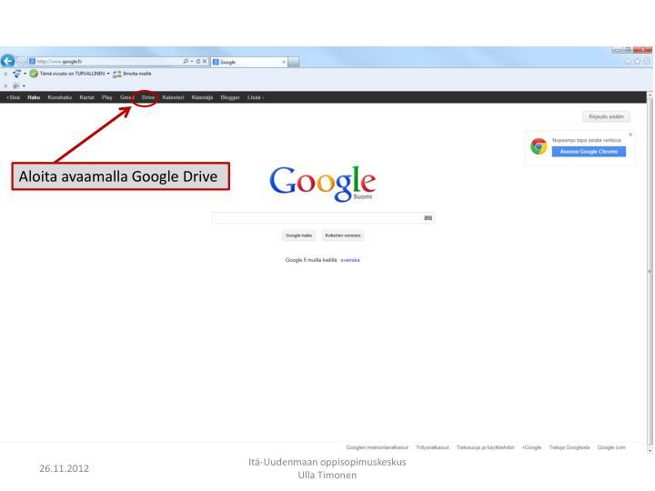 Aloita avaamalla Google