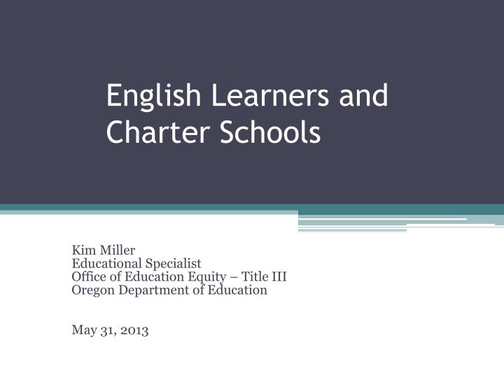 english learners and charter schools n.