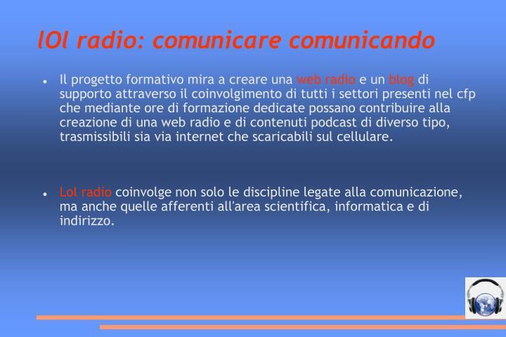 lOl radio: comunicare comunicando