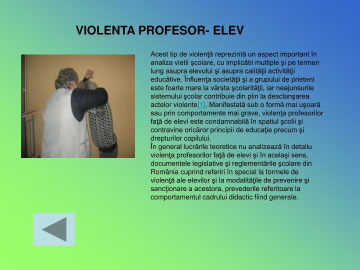VIOLENTA PROFESOR- ELEV