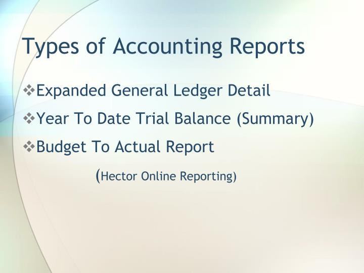 Types of Accounting Reports