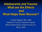 adolescents and trauma what are the effects and what helps them recover