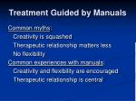 treatment guided by manuals