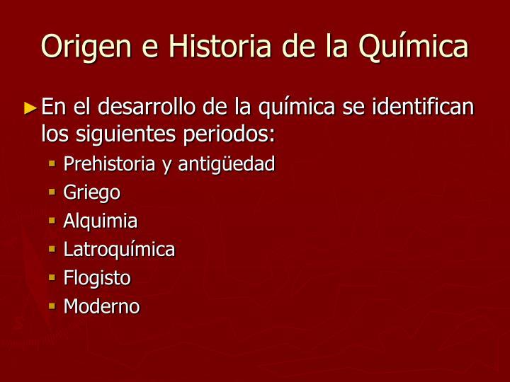 Origen e historia de la qu mica1