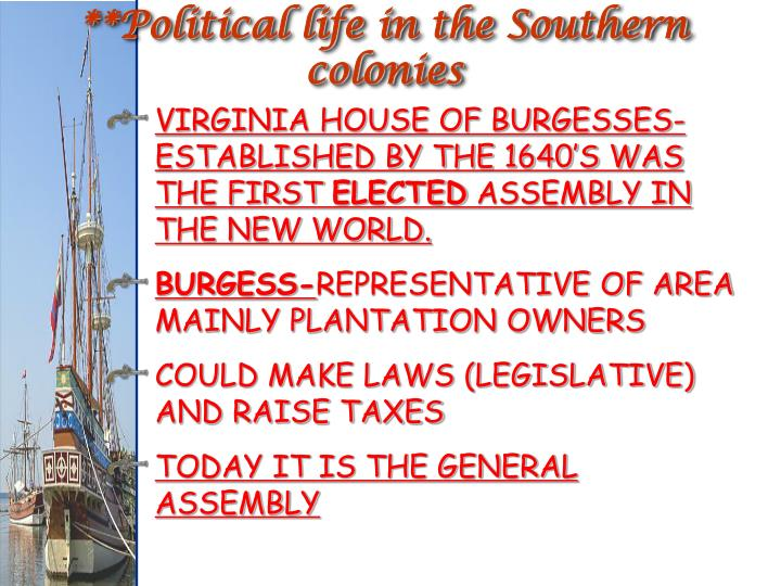 **Political life in the Southern colonies