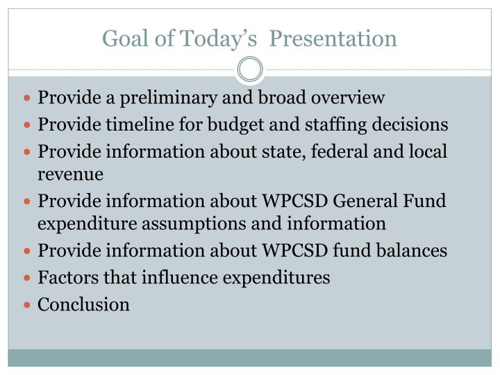 Goal of today s presentation