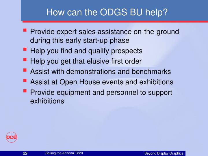 How can the ODGS BU help?