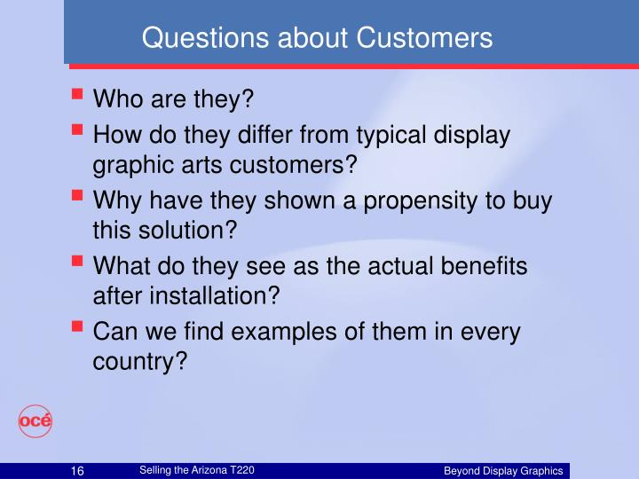 Questions about Customers