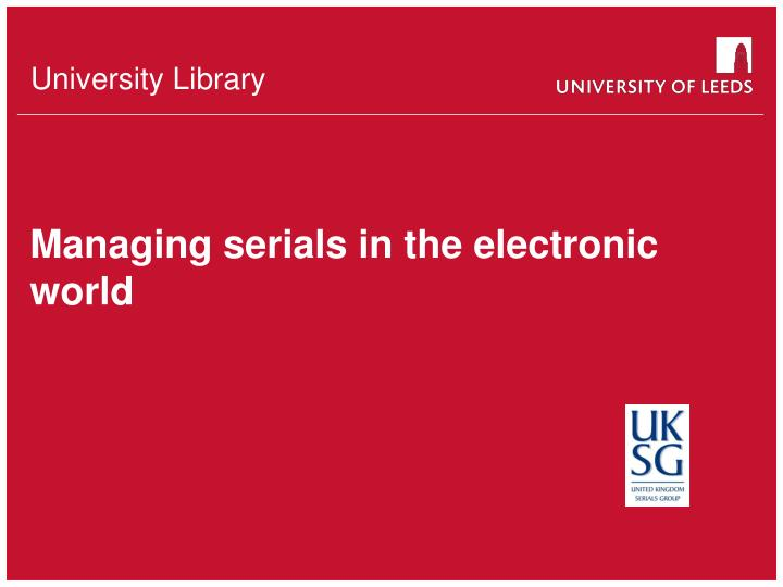 managing serials in the electronic world n.