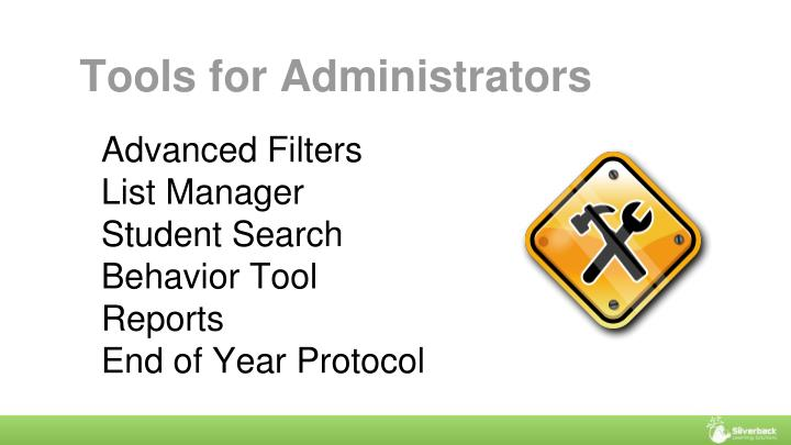 Tools for Administrators