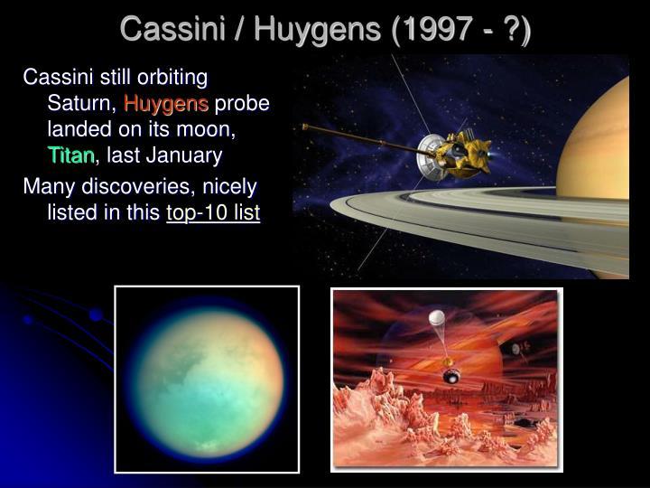 Cassini / Huygens (1997 - ?)
