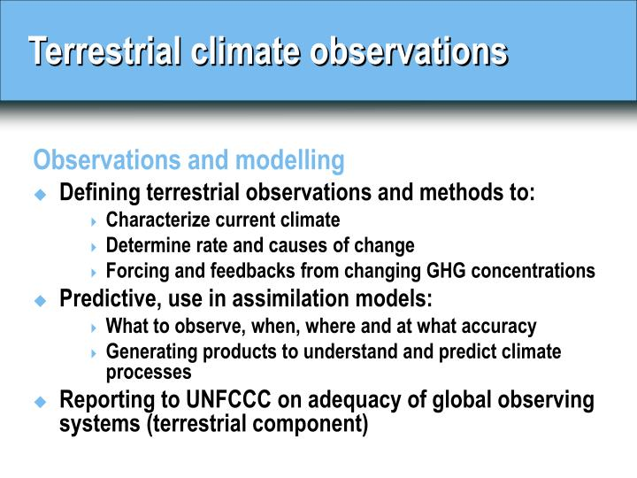 Terrestrial climate observations