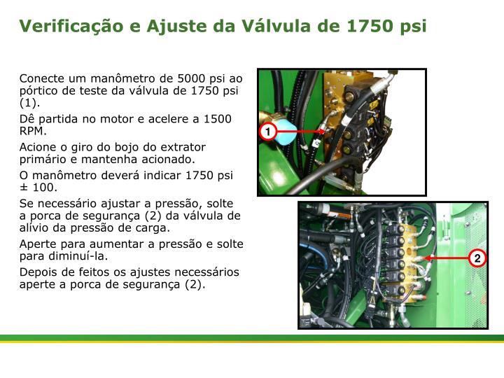 Verificação e Ajuste da Válvula de 1750 psi