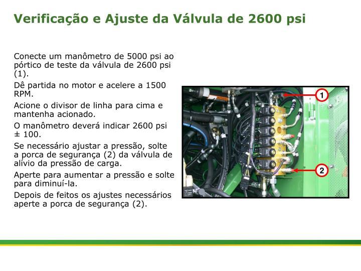 Verificação e Ajuste da Válvula de 2600 psi