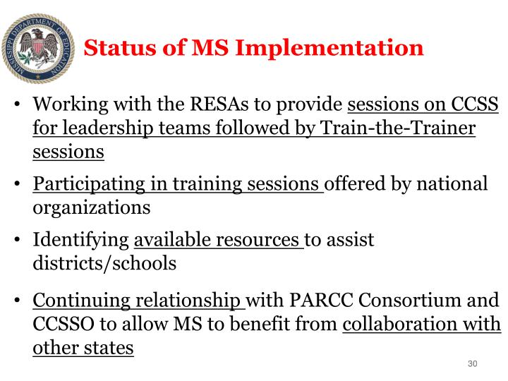 Status of MS Implementation