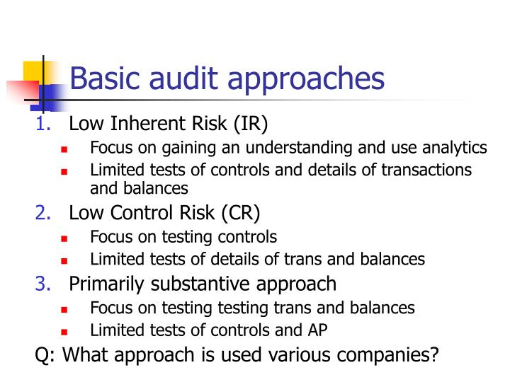 Basic audit approaches