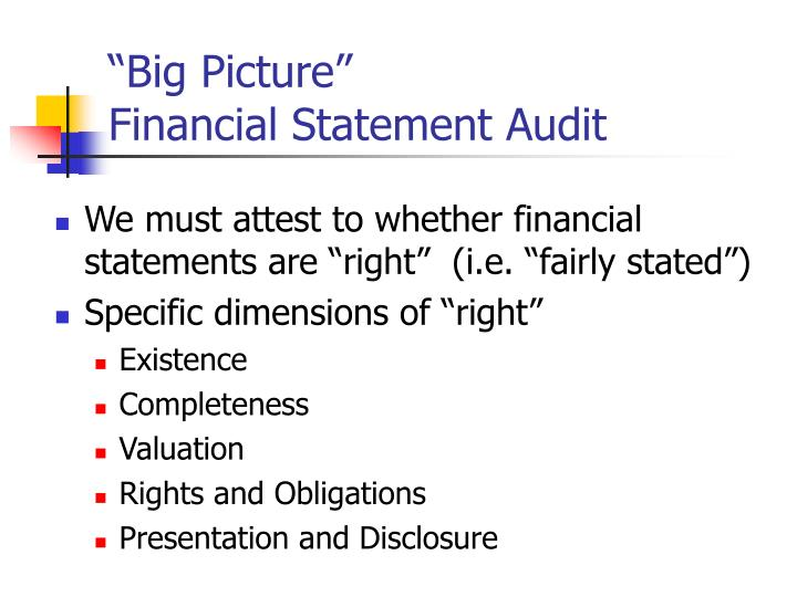 Big picture financial statement audit
