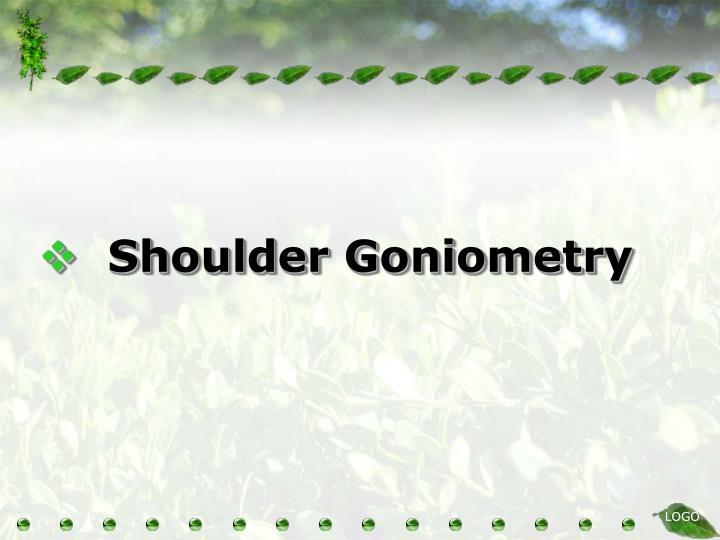 Shoulder Goniometry