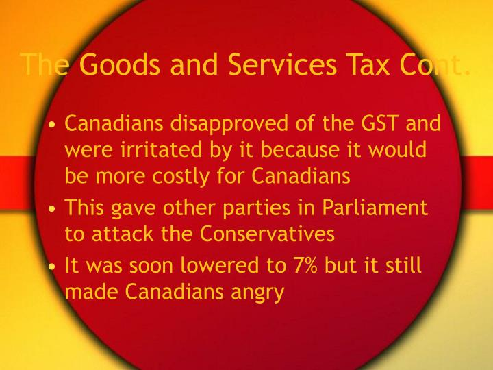 The Goods and Services Tax Cont.