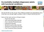 co morbidity multiple diagnoses adults with functional conditions