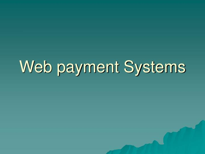 Web payment systems