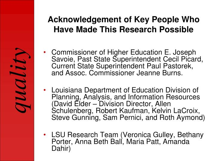Acknowledgement of Key People Who Have Made This Research Possible