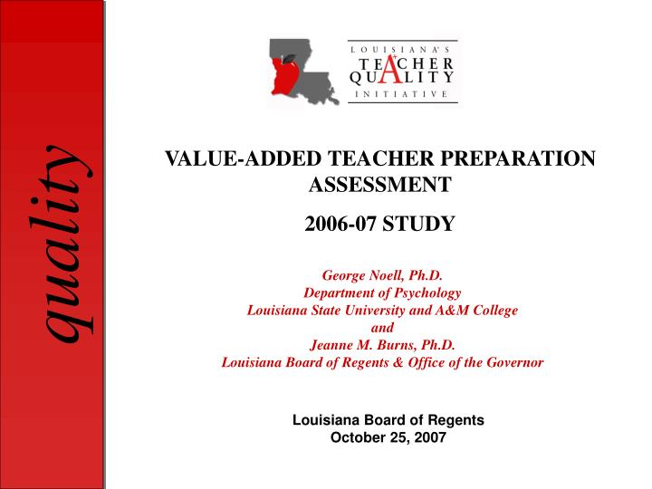 VALUE-ADDED TEACHER PREPARATION ASSESSMENT