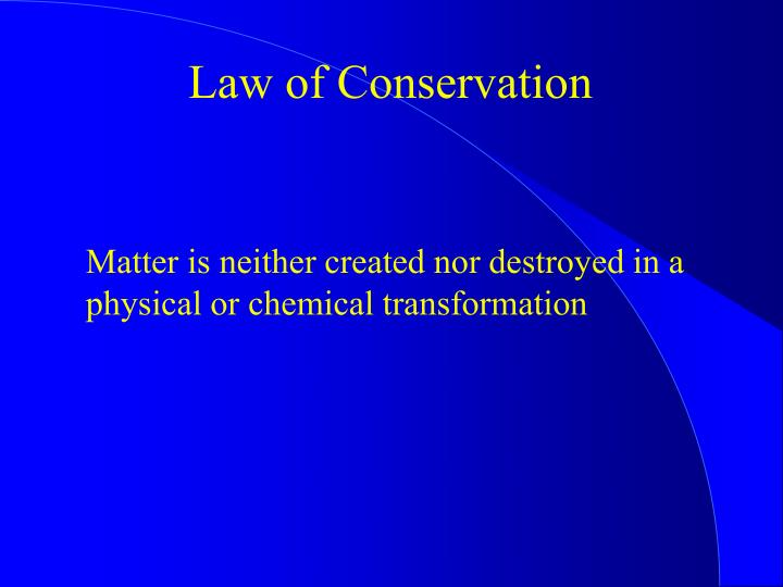 Law of Conservation