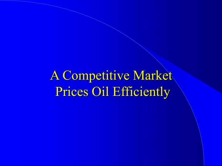 A Competitive Market