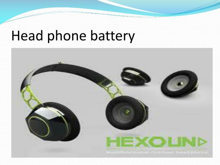 Head phone battery