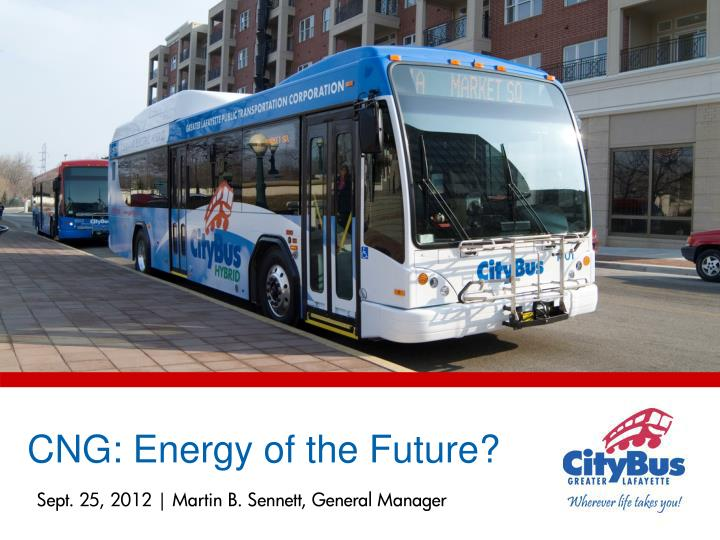 CNG: Energy of the Future?