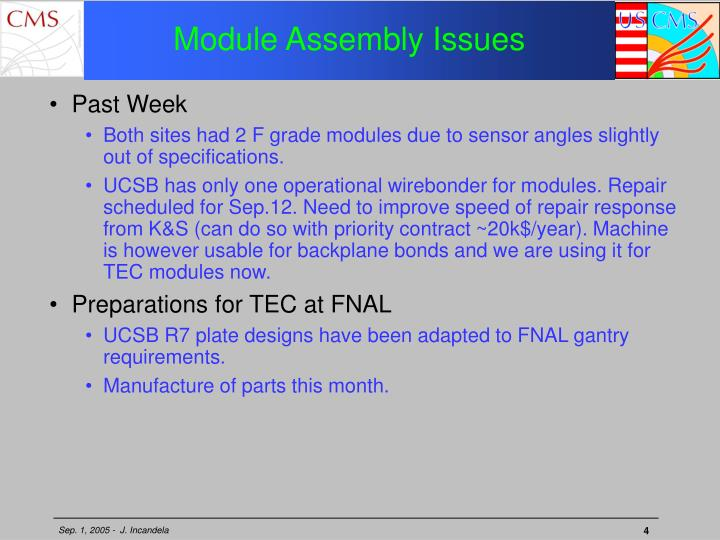 Module Assembly Issues