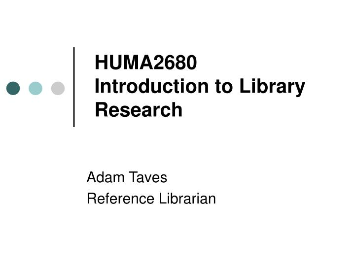 Huma2680 introduction to library research